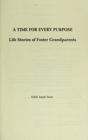 Cover of: A time for every purpose | Edith Sarah Stein