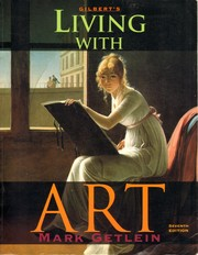 Cover of: Gilbert's Living with Art | Mark Getlein
