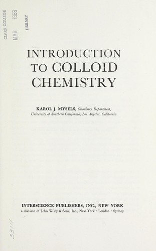 Introduction to colloid chemistry by Mysels, Karol J.