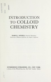 Cover of: Introduction to colloid chemistry | Mysels, Karol J.