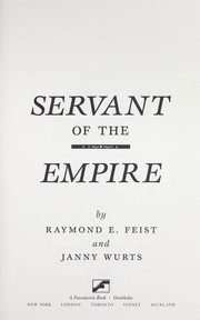 Cover of: Servant of the Empire by Raymond E. Feist