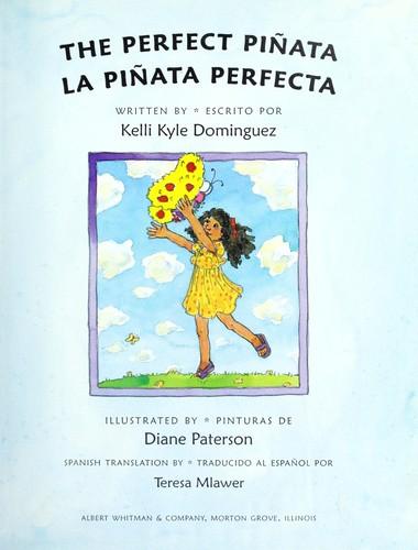 The Perfect Pinata La Pinata Perfecta Open Library