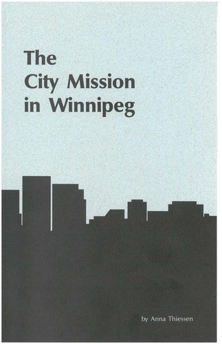 The City Mission in Winnipeg by Anna Thiessen
