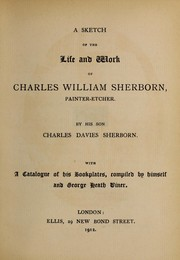 Cover of: A sketch of the life and work of Charles William Sherborn | Charles Davies Sherborn