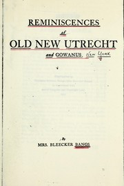 Cover of: Reminiscences of old New Utrecht and Gowanus | Charlotte Rebecca Woglom Bangs