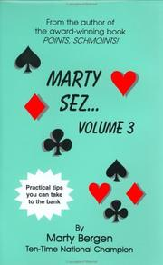Cover of: Marty Sez, Volume 3 (Marty Sez) by Marty A. Bergen