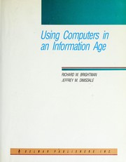 Cover of: Using computers in an information age by Richard W. Brightman