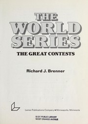 Cover of: The World Series by Richard J. Brenner