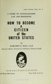 Cover of: How to become a citizen of the United States by Margaret E. Hall