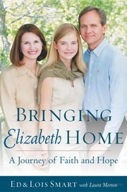Cover of: Bringing Elizabeth home | Ed Smart, Lois Smart