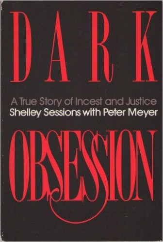 Dark obsession by Shelley Sessions, Peter Meyer