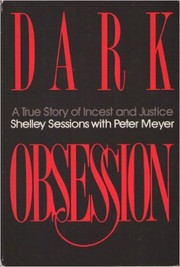 Cover of: Dark obsession | Shelley Sessions, Peter Meyer
