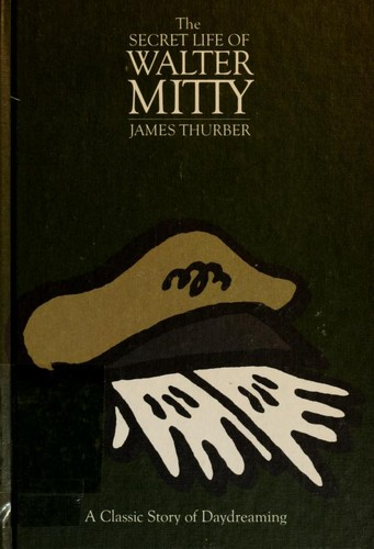 an analysis of the short story secret life of walter mitty by james thurber