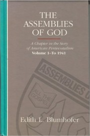 Cover of: The Assemblies of God - Vol. 1 | Edith L. Blumhofer