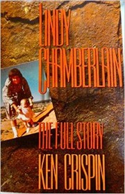 Cover of: Lindy Chamberlain by Ken Crispin