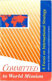 Cover of: Committed to World Mission | Victor H. Adrian, Donald Loewen