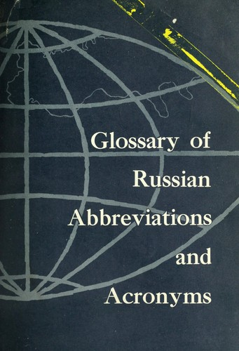 Glossary of Russian abbreviations and acronyms by Library of Congress. Aerospace Technology Division.