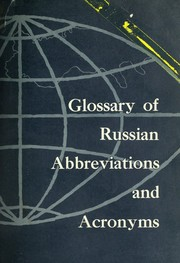 Cover of: Glossary of Russian abbreviations and acronyms by Library of Congress. Aerospace Technology Division.