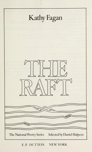 The raft by Kathy Fagan