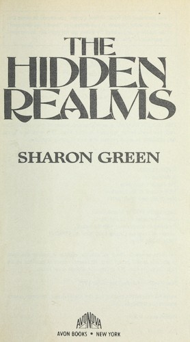 The Hidden Realms by Sharon Green