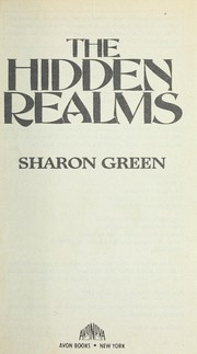 Cover of: The Hidden Realms | Sharon Green