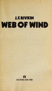 Cover of: Web of wind by J. F. Rivkin