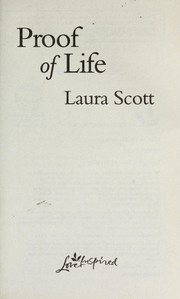 Cover of: Proof of life | Laura Scott