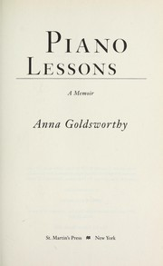 Cover of: Piano lessons | Anna Goldsworthy