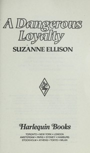 Cover of: Dangerous Loyalty by Suzanne Ellison