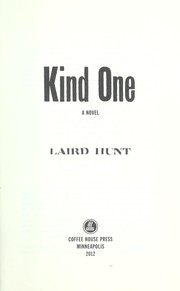 Cover of: Kind one by Laird Hunt