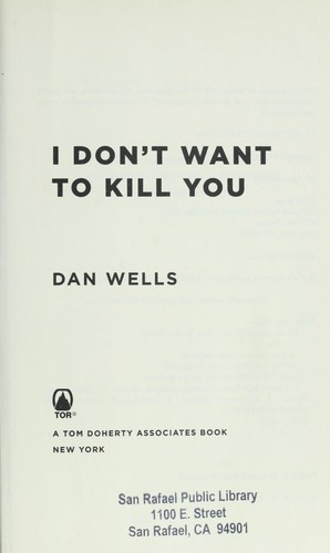 I don't want to kill you by Dan Wells