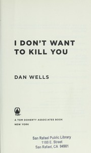 Cover of: I don't want to kill you | Dan Wells