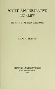 Cover of: Soviet administrative legality | Glenn G. Morgan