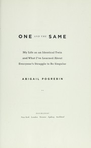 Cover of: One and the same | Abigail Pogrebin