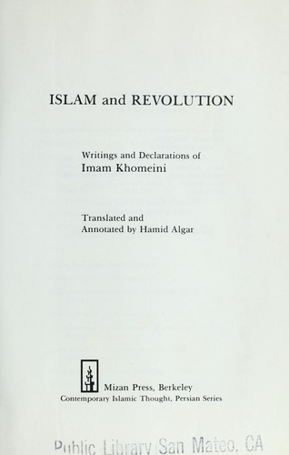 Islam and revolution : writings and declarations of Imam Khomeini by