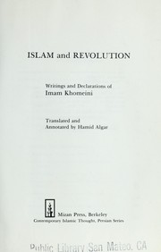 Cover of: Islam and revolution : writings and declarations of Imam Khomeini |