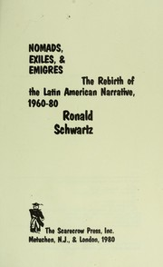 Cover of: Nomads, exiles, & émigrés : the rebirth of the Latin American narrative, 1960-80 |