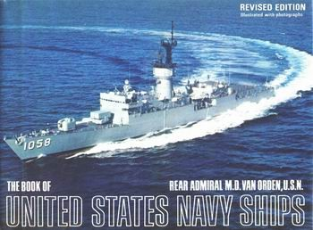 The book of United States Navy ships by M. D. Van Orden