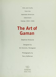 Cover of: The art of gaman : arts and crafts from the Japanese American internment camps, 1942-1946 |