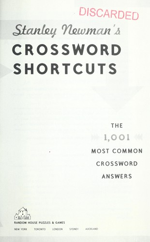 Crossword shortcuts : the 1001 most common crossword answers by