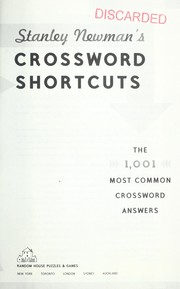 Cover of: Crossword shortcuts : the 1001 most common crossword answers |