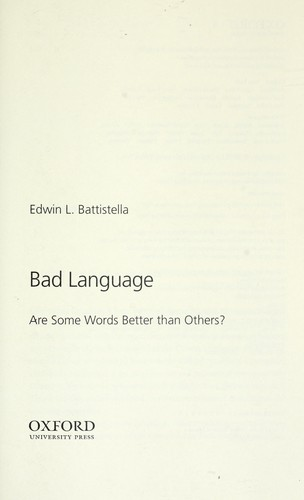Bad language : Are some words better than others? by