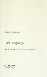 Cover of: Bad language : Are some words better than others? |