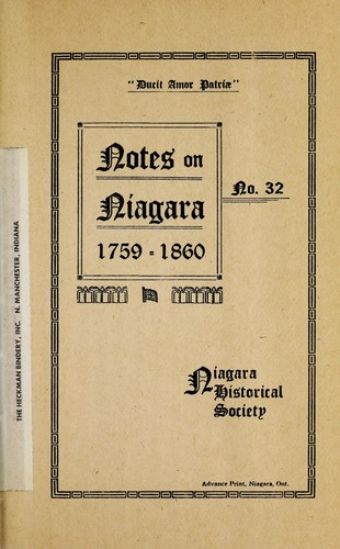 Notes on Niagara, 1759-1860 by Niagara Historical Society.
