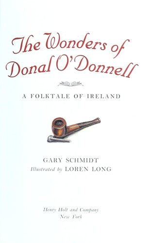 The wonders of Donal O'Donnell : a folktale of Ireland by