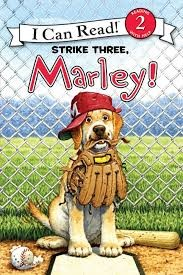 Strike three, Marley! by Hill, Susan