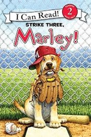 Cover of: Strike three, Marley! | Hill, Susan