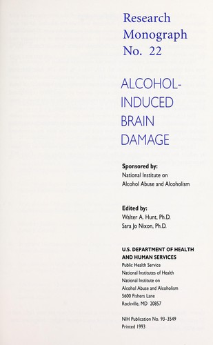 Alcohol-induced brain damage by Walter A. Hunt