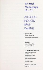 Cover of: Alcohol-induced brain damage | Walter A. Hunt