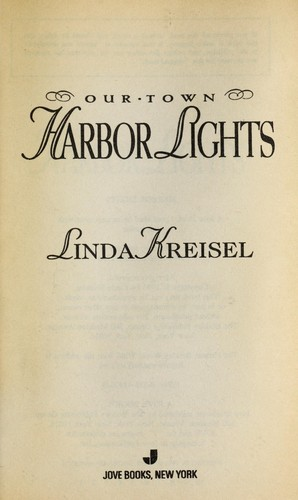 Harbor lights by Linda Kreisel